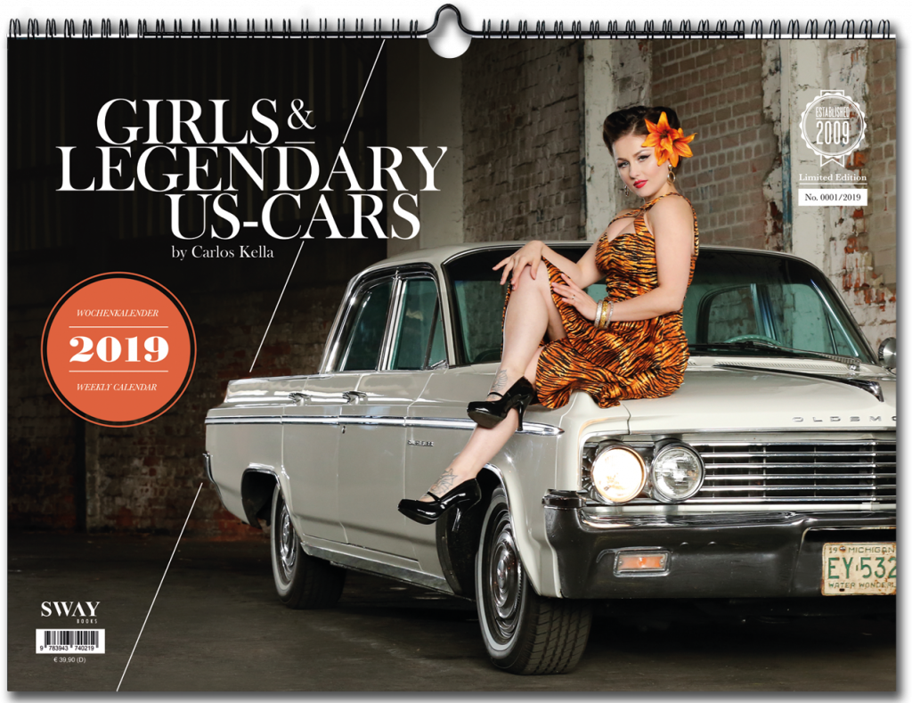 Girls & legenddary US-Cars 2019, SWAY books, Carlos Kella